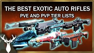 Rise Of Iron: Exotic Auto Rifle Tier List (Best Auto Rifles For PvE/PvP)