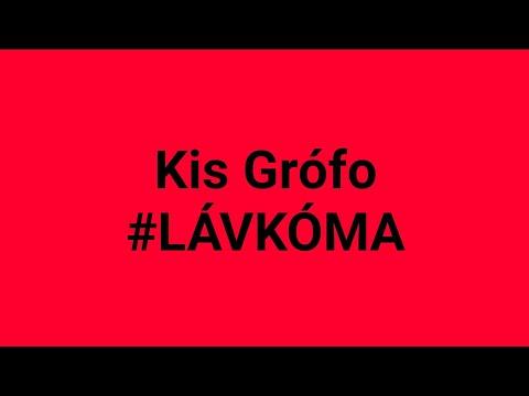 Kis Grófo - #LÁVKÓMA - Karaoke