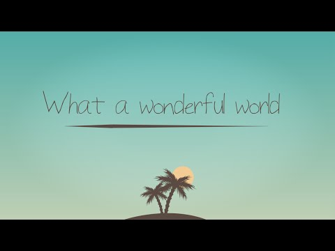 "TIAGO IORC  ""What a Wonderful World"" Música de abertura da novela Sete Vidas Letra"