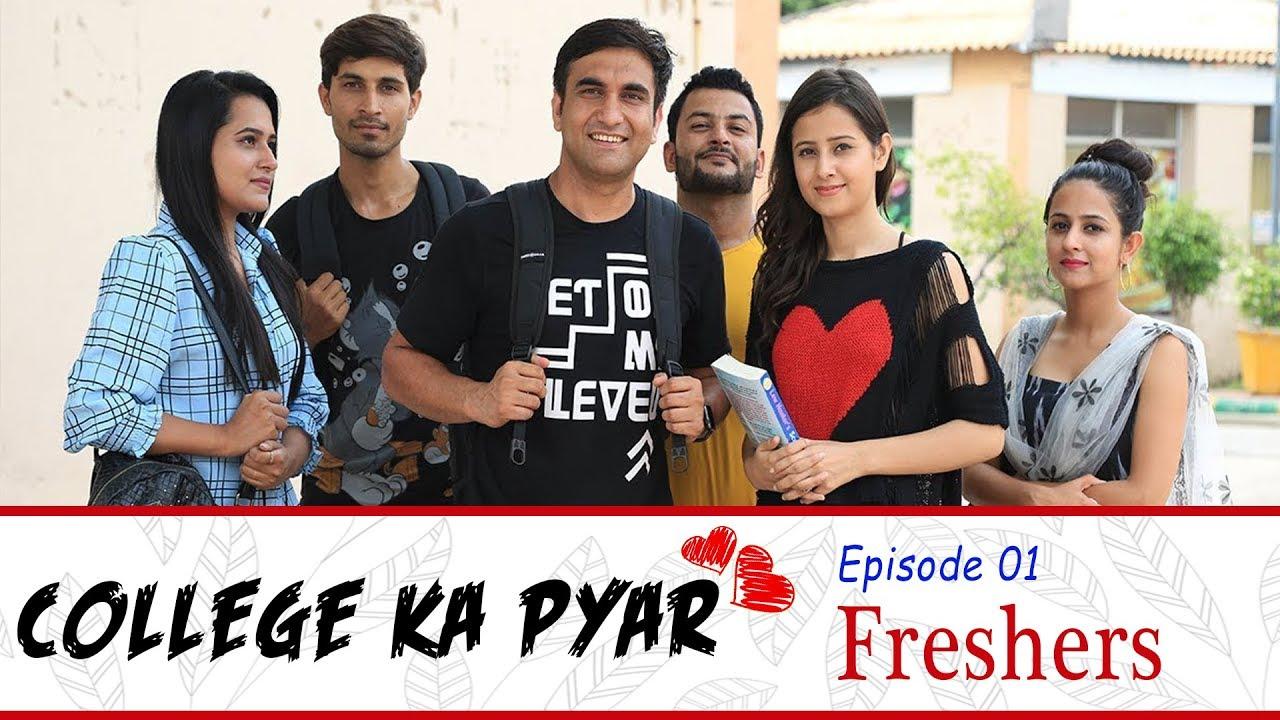 college-ka-pyar-episode-01-freshers-lalit-shokeen-films