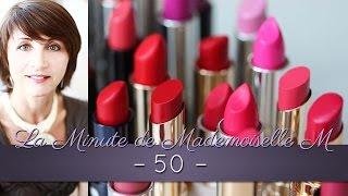 La Minute de Mademoiselle M50 - Quelles couleurs de rouge à lèvres et aux ongles ?