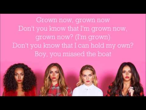 Little Mix ~ Grown ~ Lyrics