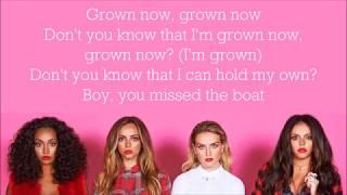 Little Mix ~ Grown ~ Lyrics