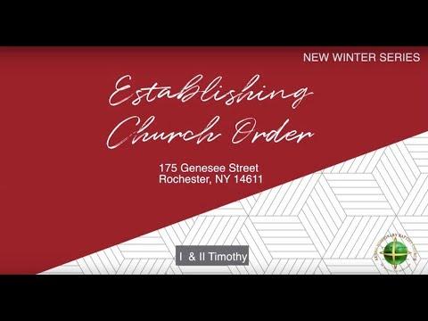 """Establishing Church Order"" by Pastor Jonathan McReynolds (Part6)"