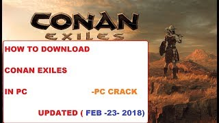 How to download Conan Exiles PC | PC CRACK