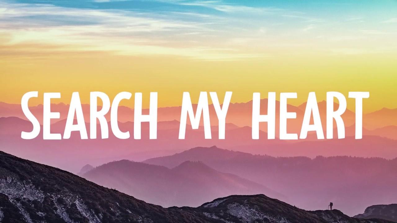 Search my heart search my soul
