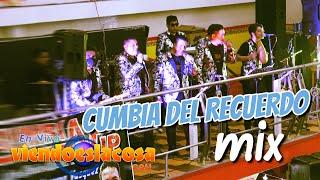 KUMBIA VIP 2021 - CUMBIA DEL RECUERDO MIX (en VIVO)