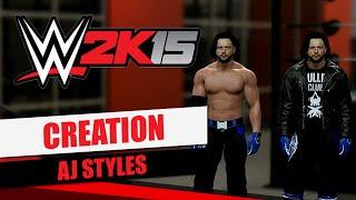 WWE2k15 الخلق - AJ Styles