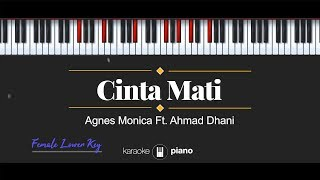 Cinta Mati FEMALE LOWER KEY Agnes Monica & Ahmad Dhani KARAOKE PIANO