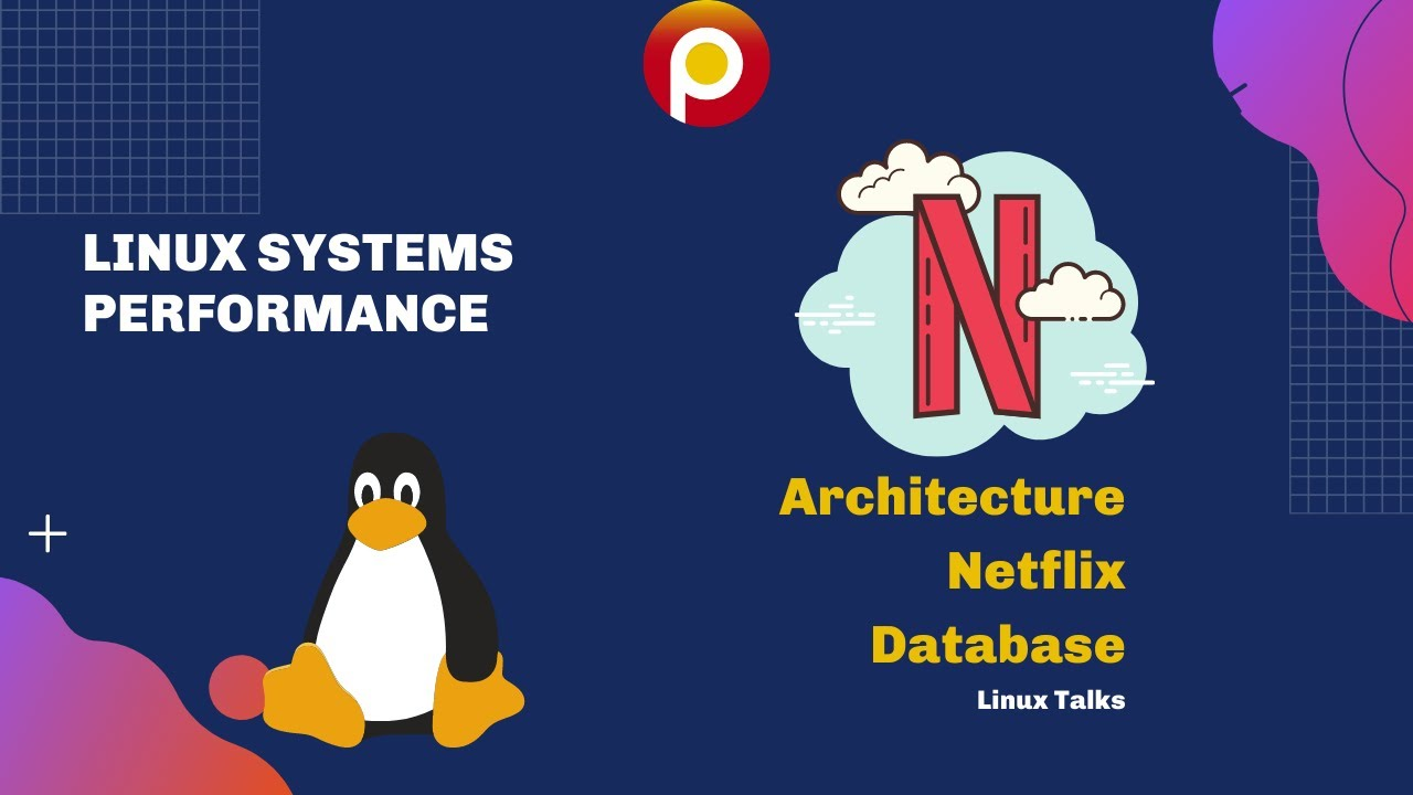 Linux Systems Performance - Architecture Netflix Database -  Linux Talks