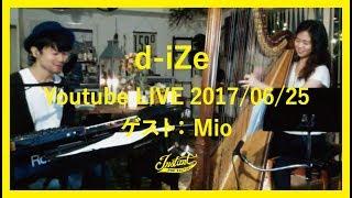 【月1定期】d-iZe Youtube LIVE! thumbnail