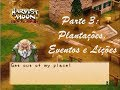 Plantações, Eventos e Lições: Harvest Moon Back to Nature - For Girls! #3 (PSP)