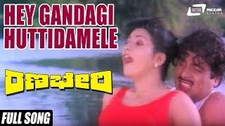 Hey Gandagi Naanu  Ranabheri Video Song  Feat:Ambrish,Prabhakar,Vani Vishwanath,Chandrika