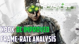 SplinterCell:Blacklist | Backwards Compatibility framerate test | X360 - X1S - X1X