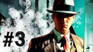 LA Noire Gameplay Walkthrough Part 3 - The Driver's Seat