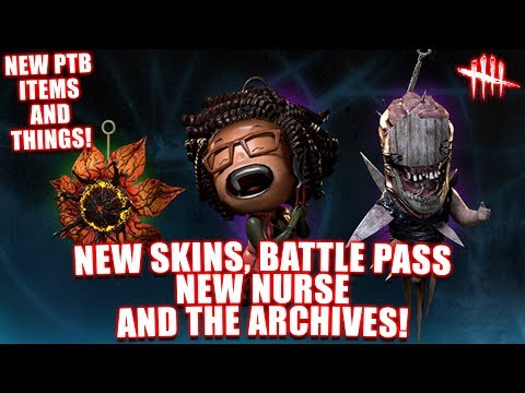 NEW SKINS, BATTLE PASS, NEW NURSE AND THE ARCHIVES! Dead By Daylight