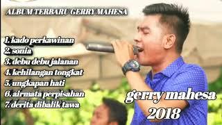 ALBUM TERBARU GERRY MAHESA 2018
