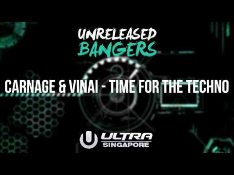 Carnage & VINAI - Time For The Techno [UMF Singapore 2K17]