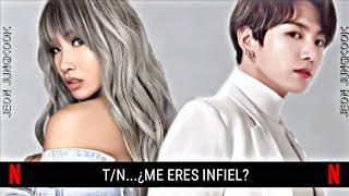 💔T/N...¿Me eres infiel?💔🍡《Imagina con Jungkook》[Cap:01]🍭