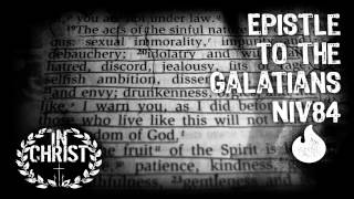 Epistle to the Galatians (NIV 84 audio) †