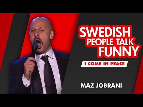 """Swedish People Talk Funny"" | Maz Jobrani - I Come in Peace"