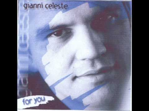 Gianni Celeste - Ti ammazzerei