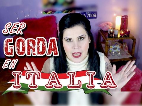 Ser GORDA en ITALIA: Trabajo, relaciones y ropa de Tallas grandes