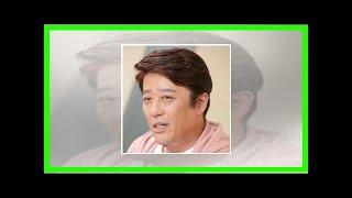 """本音が出ちゃった!? 坂上忍、南沢奈央へのコメントに""""見下し""""疑惑が噴..."""