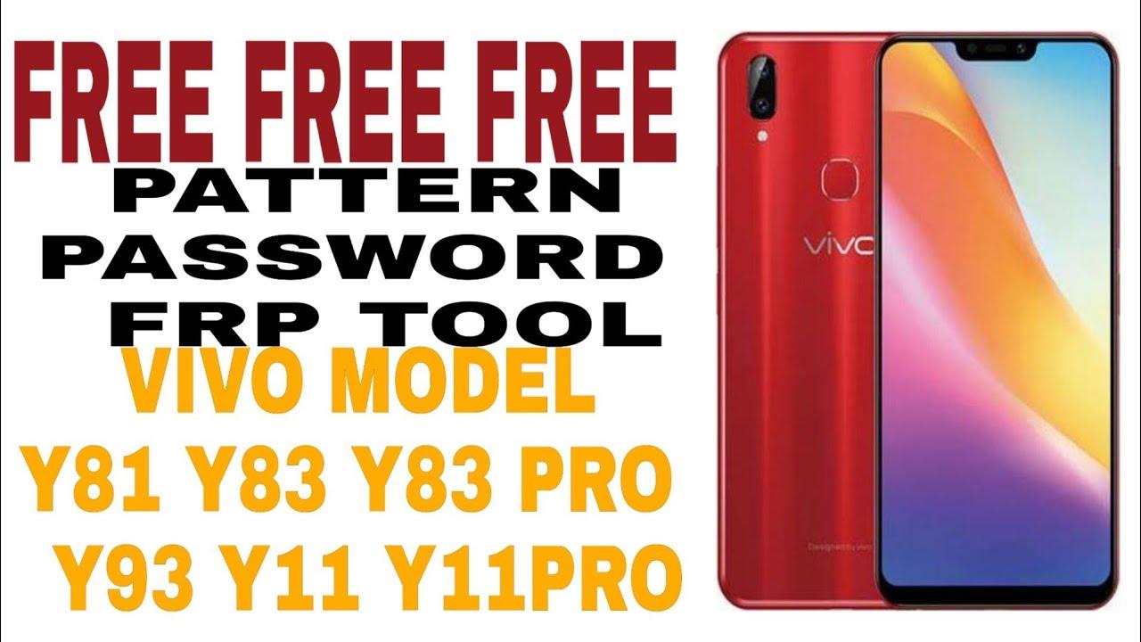 ALL VIVO Y81 Y83 Y83PRO Y93 V11 PASSWORD FRP UNLOCK ADB FORMAT Free Tool