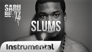 "Meek Mill Drill Trap Gangsta Style Beat Rap Instrumental "" Slums "" - SaruBeatz"