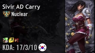 Sivir AD Carry vs Jhin - Nuclear - KR Challenger Patch 6.9