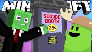 Minecraft | DUMB WAYS TO DIE! | The Suicide Booth