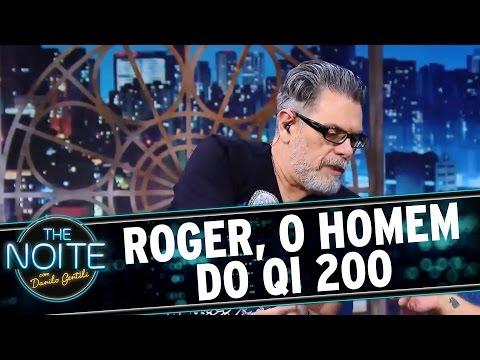 The Noite (31/08/16) - Roger, o homem do QI 200