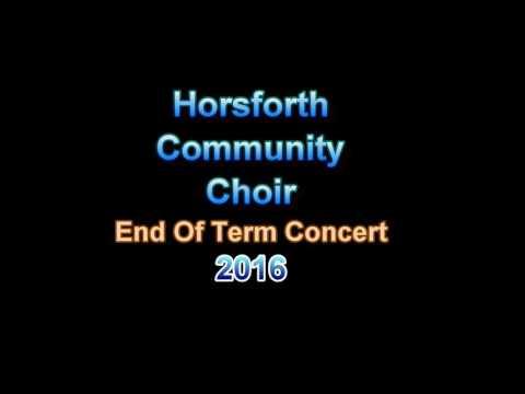 Horsforth Community Choir - End Of Term Concert 2016