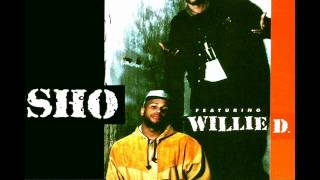 Sho Ft  Willie D - Miss Thang