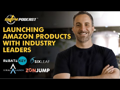 The Truth About Amazon Product Launch Giveaways Featuring Six Leaf, ZonJump, Viral Launch, & Rebate Key - AMPM Podcast EP 189