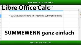 SUMMEWENN ganz einfach / Zellen summieren nach Kriterien (LibreOffice Calc)