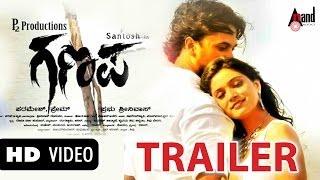 "Ganapa ""Official HD Trailer"" Feat. Santosh, Priyanka, Padmaja Rao, Petrol Prasanna, Kalyan & Tarun"