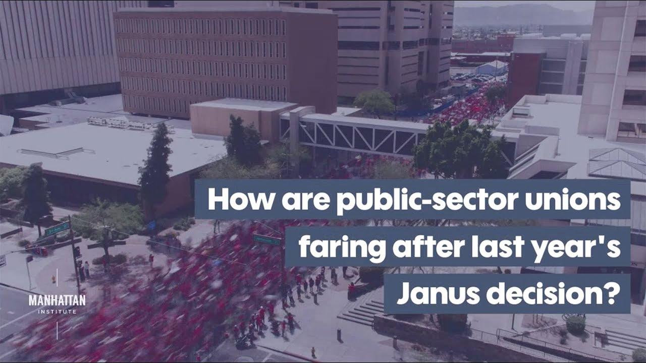 Public-Sector Unions After Janus: An Update | Manhattan