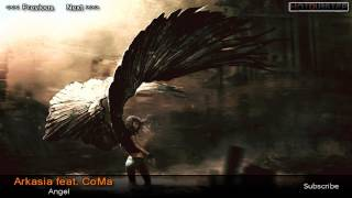 Arkasia feat. CoMa - Angel