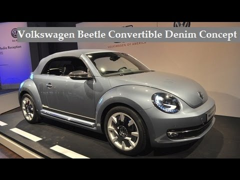 Volkswagen Beetle Convertible Denim Concept Live Photos At 2017 New York International Auto Show You