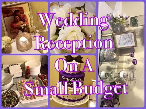 Small Wedding Reception done for Under $200.00 | On A Budget