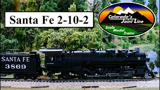Model Railroading Review:  BLI Santa Fe 2-10-2 Steam Locomotive w/ Paragon 2 Sound