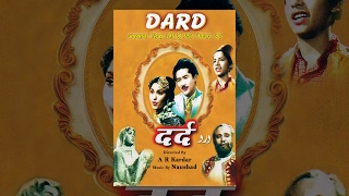 Dard (1947) - Suraiya - Full Bollywood Hindi Movie - Rare Superhit Old Film