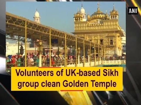 Volunteers of UK-based Sikh group clean Golden Temple - Punjab News