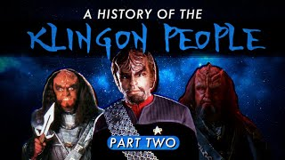 A History Of The Klingon People - Part Two