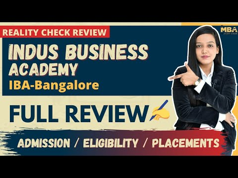 Indus Business Academy | IBA Bangalore - Reality Check | Admission & Eligibility | Fees Structure