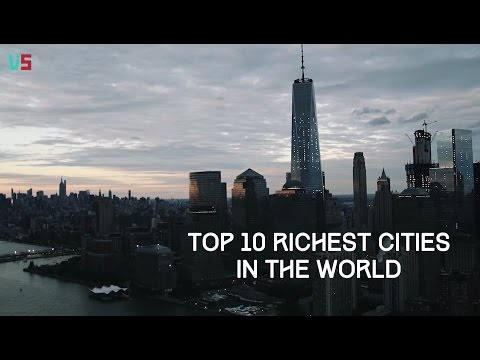 Top 10 Richest Cities in the World