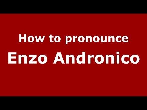 How to pronounce Enzo Andronico (Italian/Italy) - PronounceNames.com