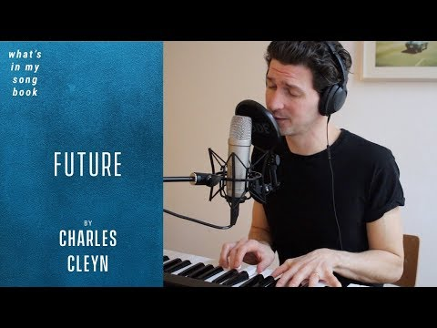 Charles Cleyn - Future - Unreleased (What's In My Song Book)